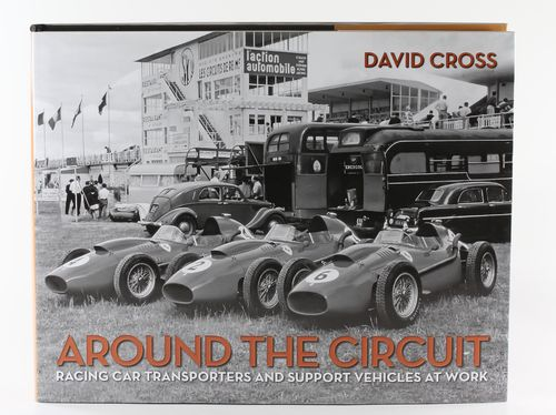 Around the Circuit: Racing Car Transporters and Support Vehicles at Work